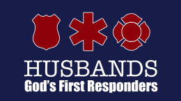 Husbands: God's First Responders