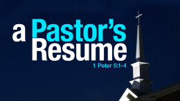 A Pastor's Resume, Part 2